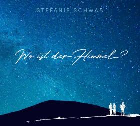 Cover_WoIstDerHimmel_StefanieSchwab